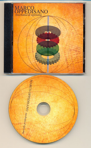 Mechanical Uprising by Marco Oppedisano, OKS Recordings of North America, 2010