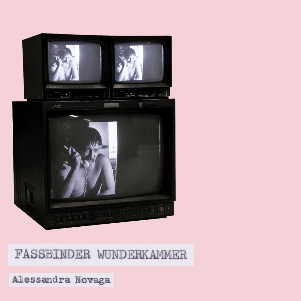 Alessandra Novaga - Fassbinder Wunderkammer - cover